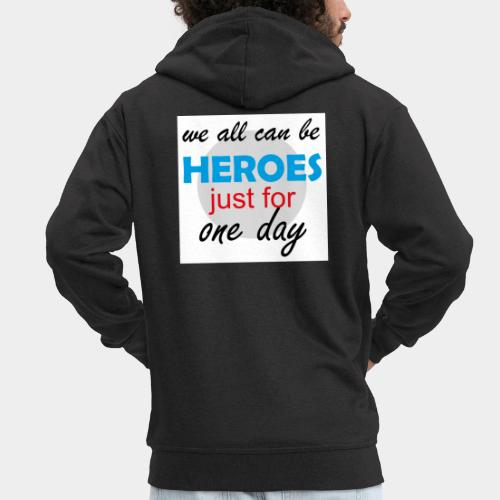 GHB Jeder kann ein Held sein 190320182w - Männer Premium Kapuzenjacke