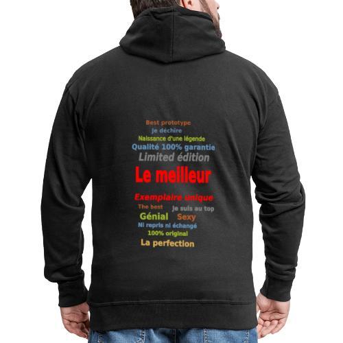 t shirt le meilleur sweat shirt coque et mugs - Veste à capuche Premium Homme