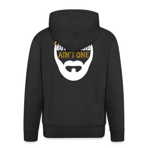 99 Problems But A Beard Ain't One - Männer Premium Kapuzenjacke