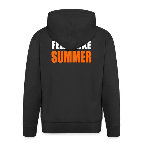 Feels like summer - Männer Premium Kapuzenjacke