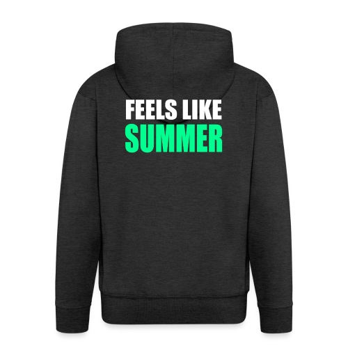 Feels like summer - Männer Premium Kapuzenjacke