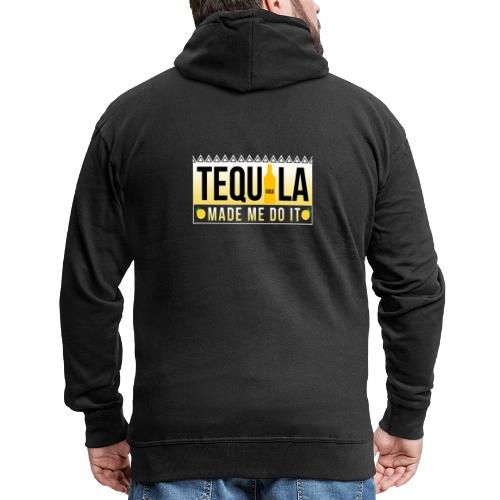 Tequila Made me do it - Men's Premium Hooded Jacket