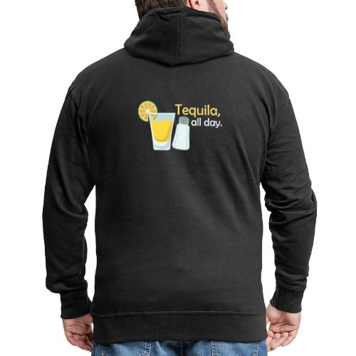 Tequila all day - Men's Premium Hooded Jacket