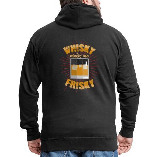 Whiskey makes me frisky - Men's Premium Hooded Jacket
