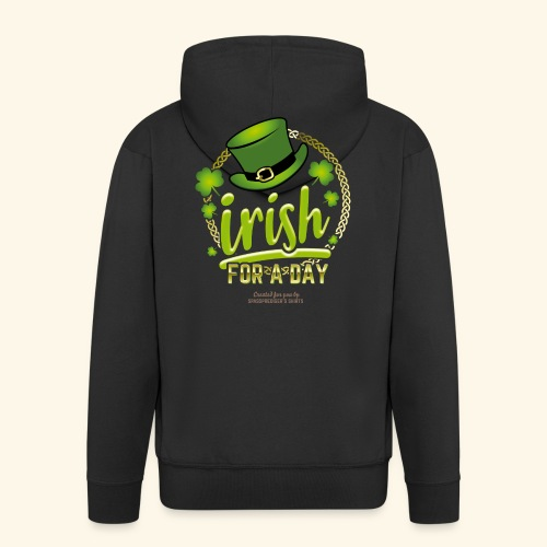St. Patrick's Day T Shirt Design Irish For A Day - Männer Premium Kapuzenjacke