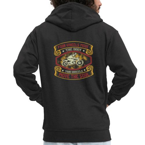 Four wheels move the body two wheels move the soul - Men's Premium Hooded Jacket