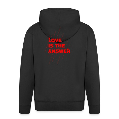 Love is the answer - Felpa con zip Premium da uomo
