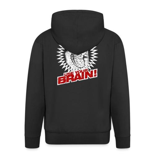Use Your Brain! - Männer Premium Kapuzenjacke