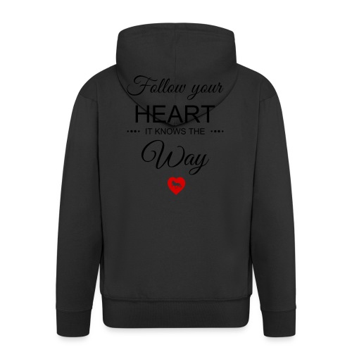 follow your heartbesser - Männer Premium Kapuzenjacke