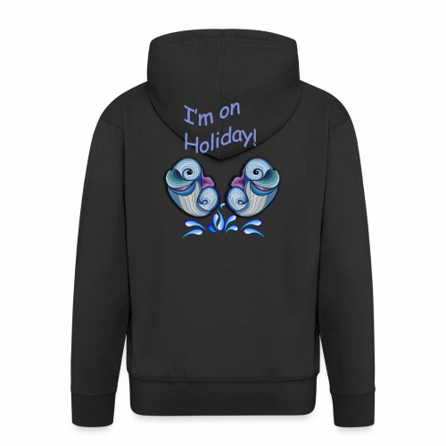 I'm on holliday - Men's Premium Hooded Jacket