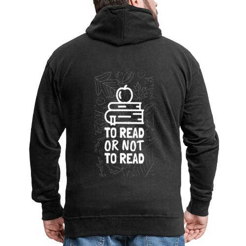 1000 To read or not to read | book lovers - Men's Premium Hooded Jacket
