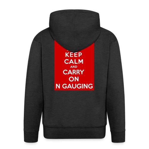Keep Calm And Carry On N Gauging - Men's Premium Hooded Jacket