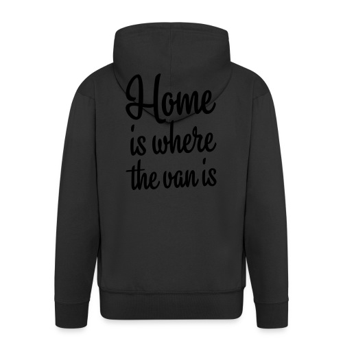 Home is where the van is - Autonaut.com - Men's Premium Hooded Jacket