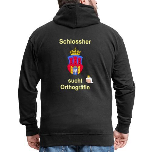 Schlossherr sucht Orthograefin lustiger Spruch - Männer Premium Kapuzenjacke