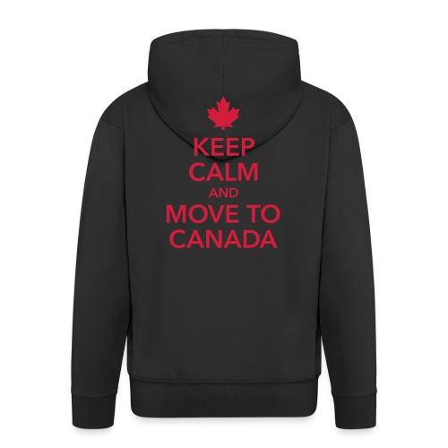 keep calm and move to Canada Maple Leaf Kanada - Men's Premium Hooded Jacket