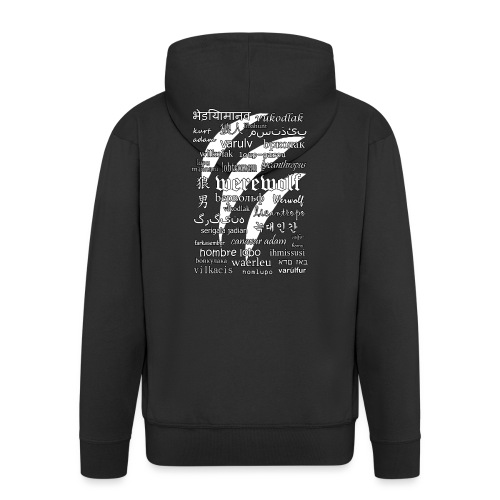 Werewolf in 33 Languages (Black Ver.) - Men's Premium Hooded Jacket