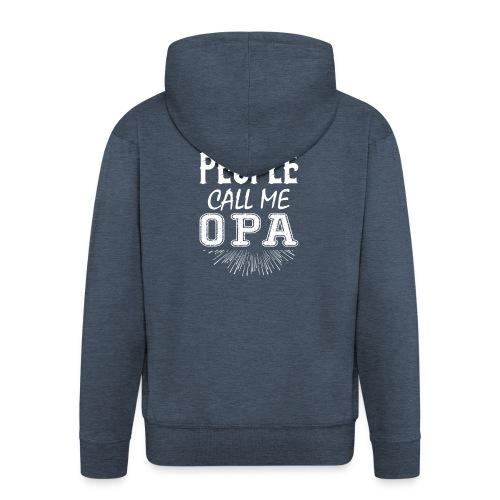 My Favorite People Call Me Opa - Men's Premium Hooded Jacket