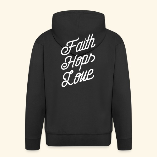 Faith, Hops, Love - Männer Premium Kapuzenjacke