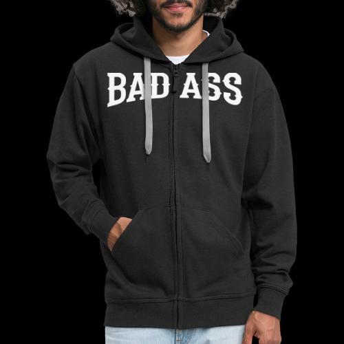BADASS - Männer Premium Kapuzenjacke