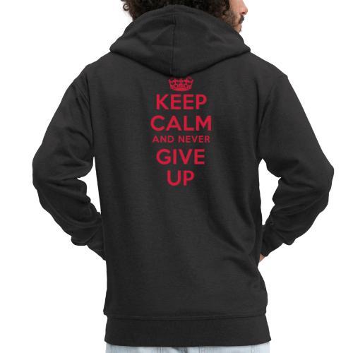 keep calm and never give up - Männer Premium Kapuzenjacke