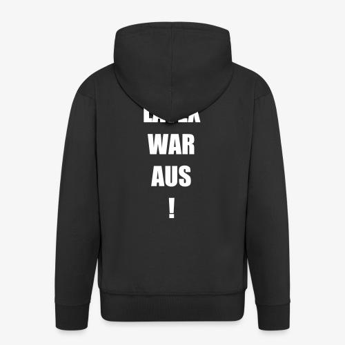 Latex war aus! - Männer Premium Kapuzenjacke