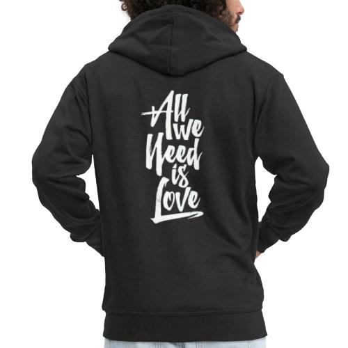 All we need is love - Chaqueta con capucha premium hombre