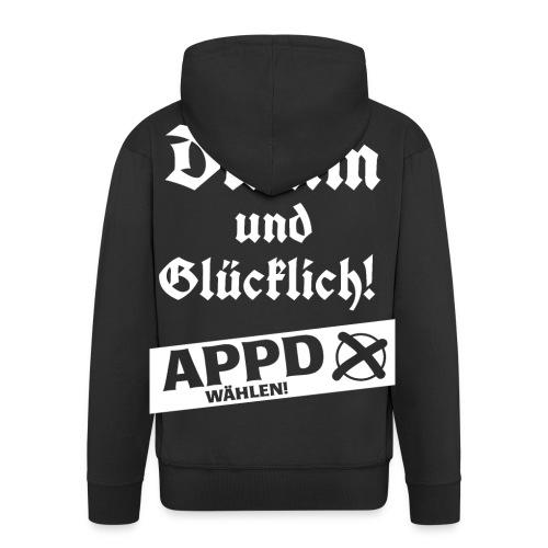 Dumm und glücklich - APPD wählen! - Männer Premium Kapuzenjacke