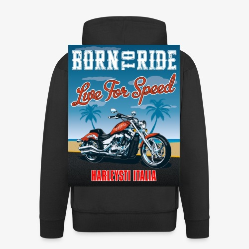 Summer 2021 - Born to ride - Felpa con zip Premium da uomo
