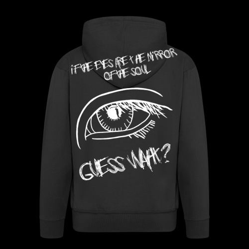 If eyes are the mirror of the soul - Men's Premium Hooded Jacket