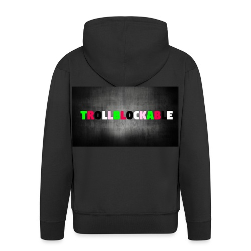Trollblockable - Men's Premium Hooded Jacket