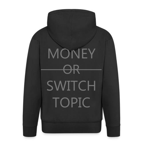 Talk Money or Switch Topic - Mannenjack Premium met capuchon