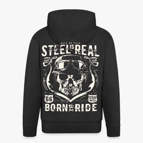 Have No Fear Is Real Born To Ride est 68 - Men's Premium Hooded Jacket