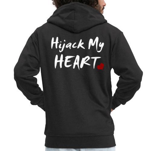 Hijack My Heart - Männer Premium Kapuzenjacke