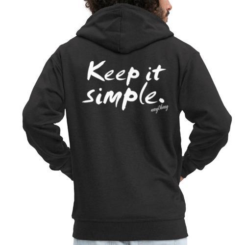 Keep it simple. anything - Männer Premium Kapuzenjacke