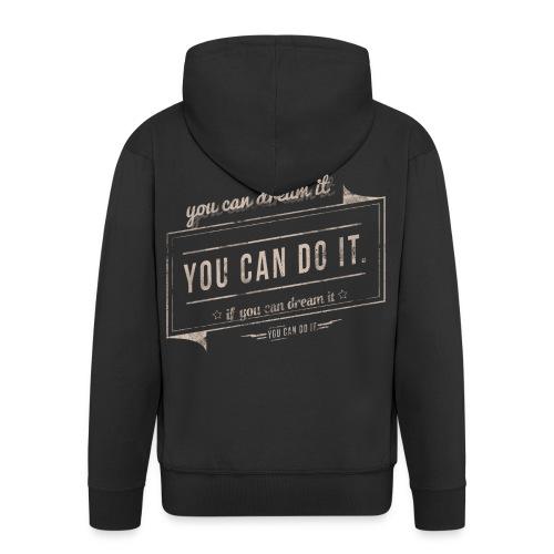 you can do it - Rozpinana bluza męska z kapturem Premium