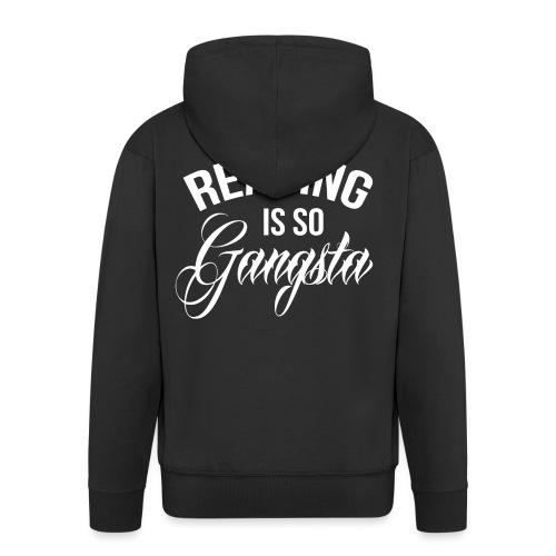 Reading is so Gangsta - Mannenjack Premium met capuchon