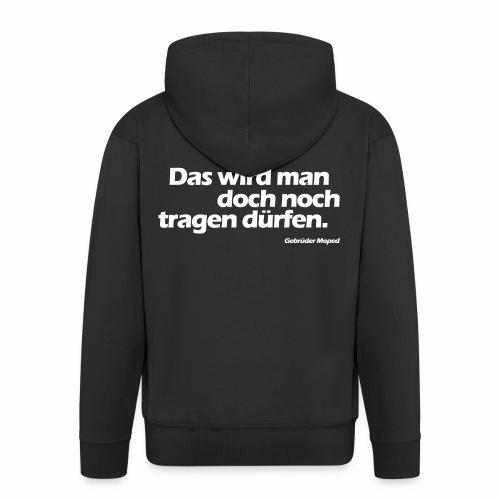 Kleidungsfreiheit - Männer Premium Kapuzenjacke