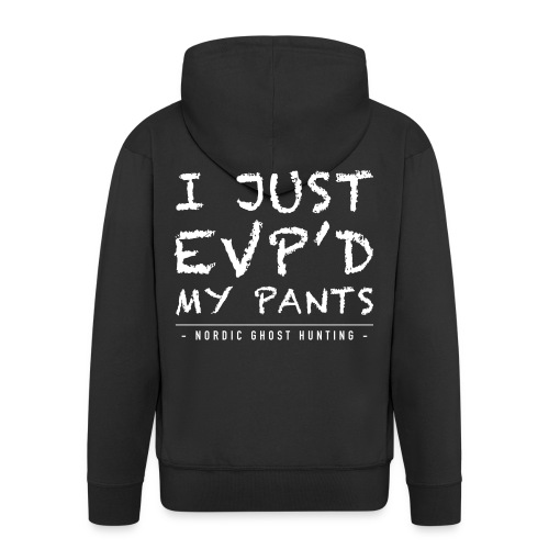 I just EVP´d my pants - Premium-Luvjacka herr