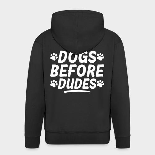 DOGS BEFORE DUDES Hundeliebhaber Hund - Männer Premium Kapuzenjacke