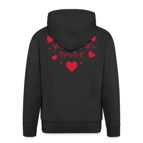Miekii oon yks Imatran Ihmeist! Naisten t-paita - Miesten premium vetoketjullinen huppari