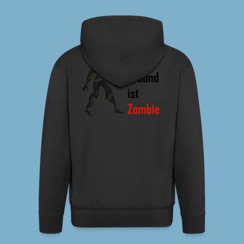 Mein Freund ist Zombie - Männer Premium Kapuzenjacke