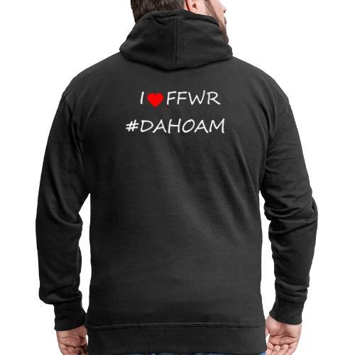 I ❤️ FFWR #DAHOAM - Männer Premium Kapuzenjacke