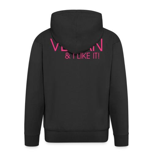 I am vegan and I like it - Männer Premium Kapuzenjacke