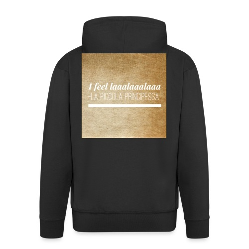 Simpel- La Piccola Principessa- Feellaalaalaa - Mannenjack Premium met capuchon