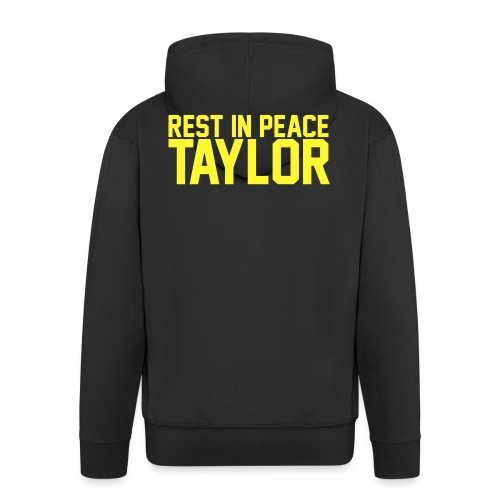 Rest in peace Taylor - Men's Premium Hooded Jacket