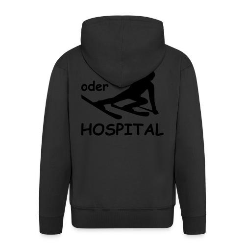Sieg oder Hospital - Männer Premium Kapuzenjacke