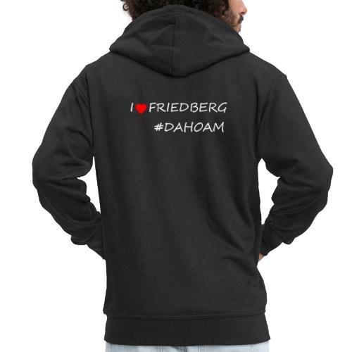 I ❤️ FRIEDBERG #DAHOAM - Männer Premium Kapuzenjacke