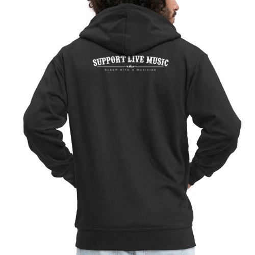Support Live Music - sleep with a musician - Men's Premium Hooded Jacket