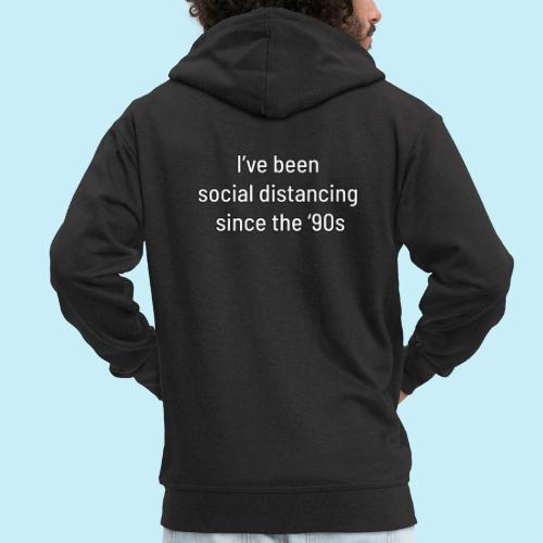 distanciation sociale - Veste à capuche Premium Homme