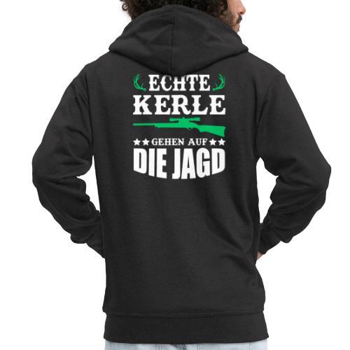 ECHTE KERLE GEHEN AUF DIE JAGD - Männer Premium Kapuzenjacke